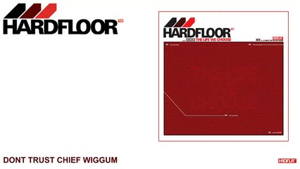 Hardfloor - Don`t Trust Chief Wiggum