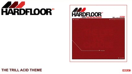 Hardfloor - The Trill Acid Theme