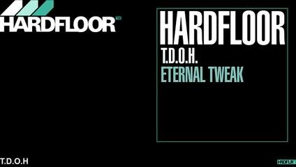 Hardfloor - T.D.O.H.