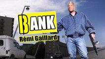 Bank (Rémi Gaillard)