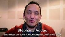 """France par équipes D1 2015- Stéphane Auduc (entraîneur de Sucy Judo) : """"Ces mecs sont des tueurs !"""""""