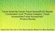 """Travel Smart By Conair Travel Sentry(R) Ez Reader Combination Lock """"Product Category: Travel Accessories/Travel Accessories"""" Review"""
