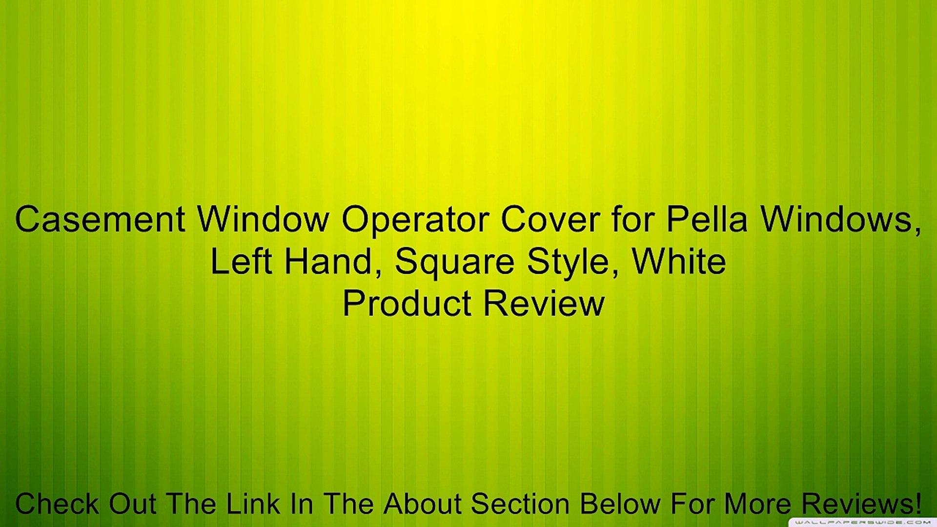 Pella Windows White Right Hand Operator Cover
