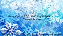 RavX Optima X8 8x1800 Key Cable Lock Review