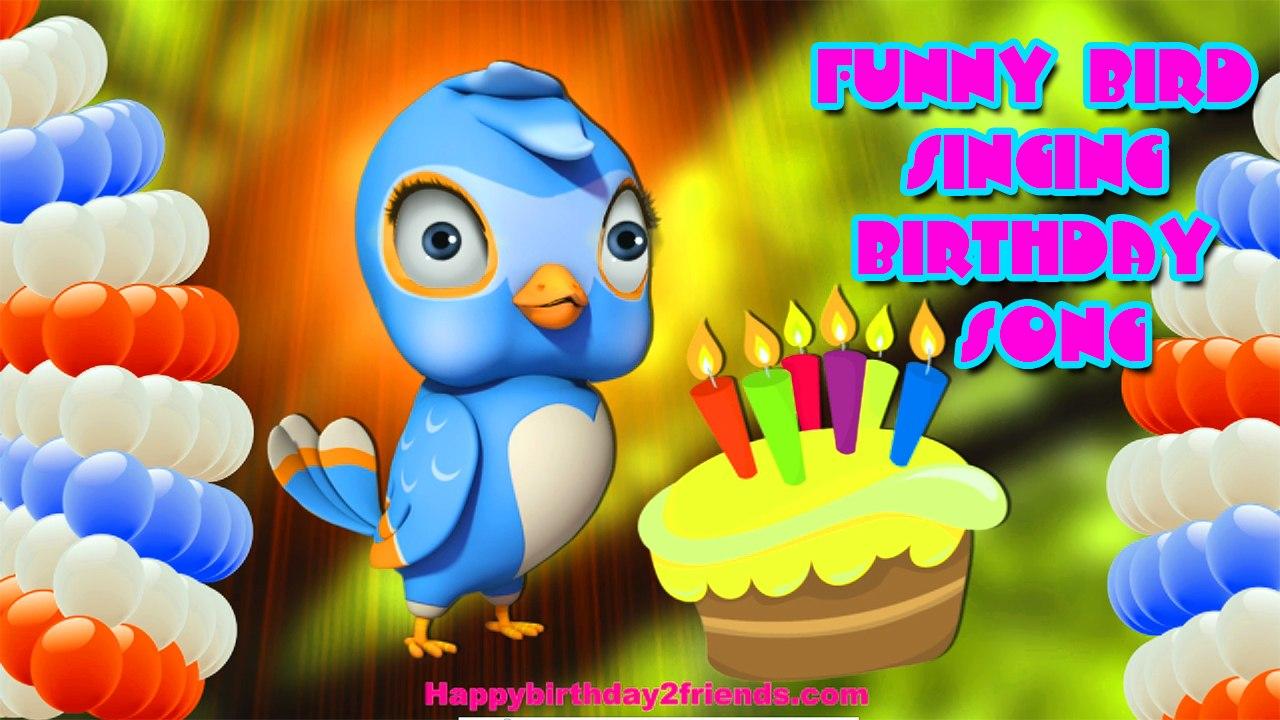 BEST HAPPY BIRTHDAY SONG   Funny Bird Singing Birthday Song