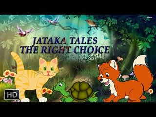 Jataka Tales - Short Stories for Children - The Right Choice - Animated Cartoons for Kids