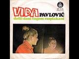 Vida Pavlovic -Zivot tece, zivot huji 1974