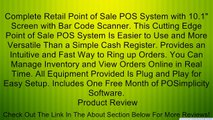 """Complete Retail Point of Sale POS System with 10.1"""" Screen with Bar Code Scanner. This Cutting Edge Point of Sale POS System Is Easier to Use and More Versatile Than a Simple Cash Register. Provides an Intuitive and Fast Way to Ring up Orders. You Can Man"""
