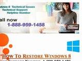 1-888-959-1458||Windows 8 technical support USA