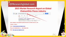 QYResearch global-2015 Market Research Report on Global Chalcanthite Pieces Industry