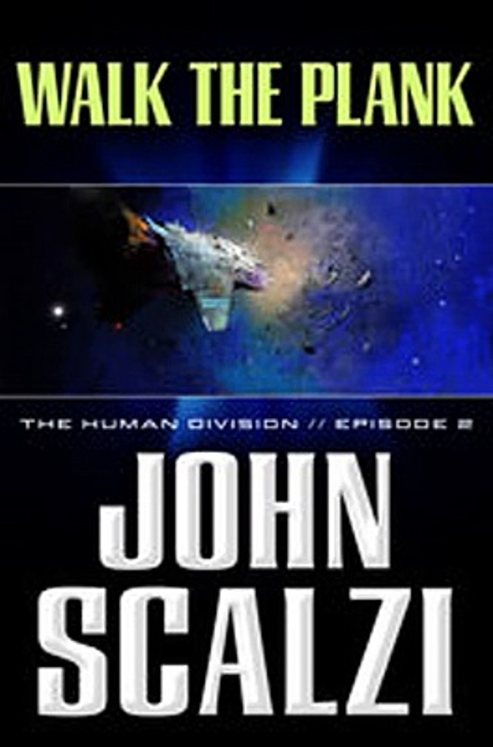 Download The Human Division 2 Walk the Plank ebook {PDF} {EPUB}