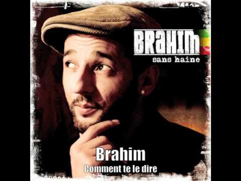 Brahim - Comment te le dire (Officiel)