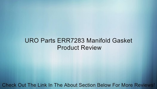 URO Parts ERR7283 Manifold Gasket