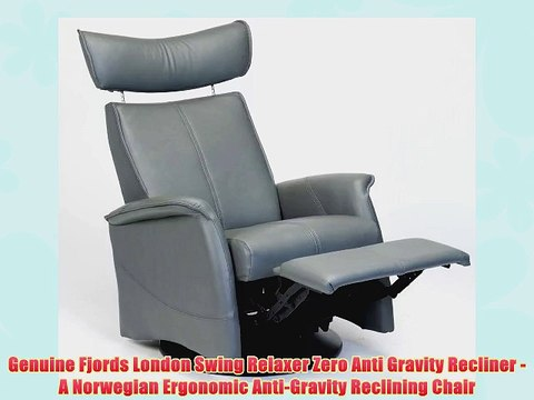 Fjords London Swing Relaxer Zero Gravity Recliner Norwegian Ergonomic Scandinavian Lounge Anti Gravity Video Dailymotion