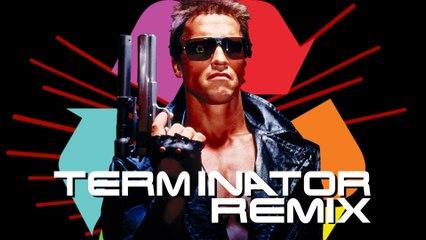 TERMINATOR REMIX