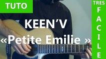 Keen'v - Petite Emilie - TUTO Guitare