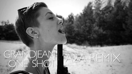 grandjean - One Shot (A2A Remix)