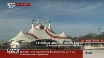 Le cirque Arlette Gruss s'installe à Lille