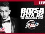 "Ridsa / Li'lya Ds ""100 mecs sans meuf"" en live dans Planète Rap !"