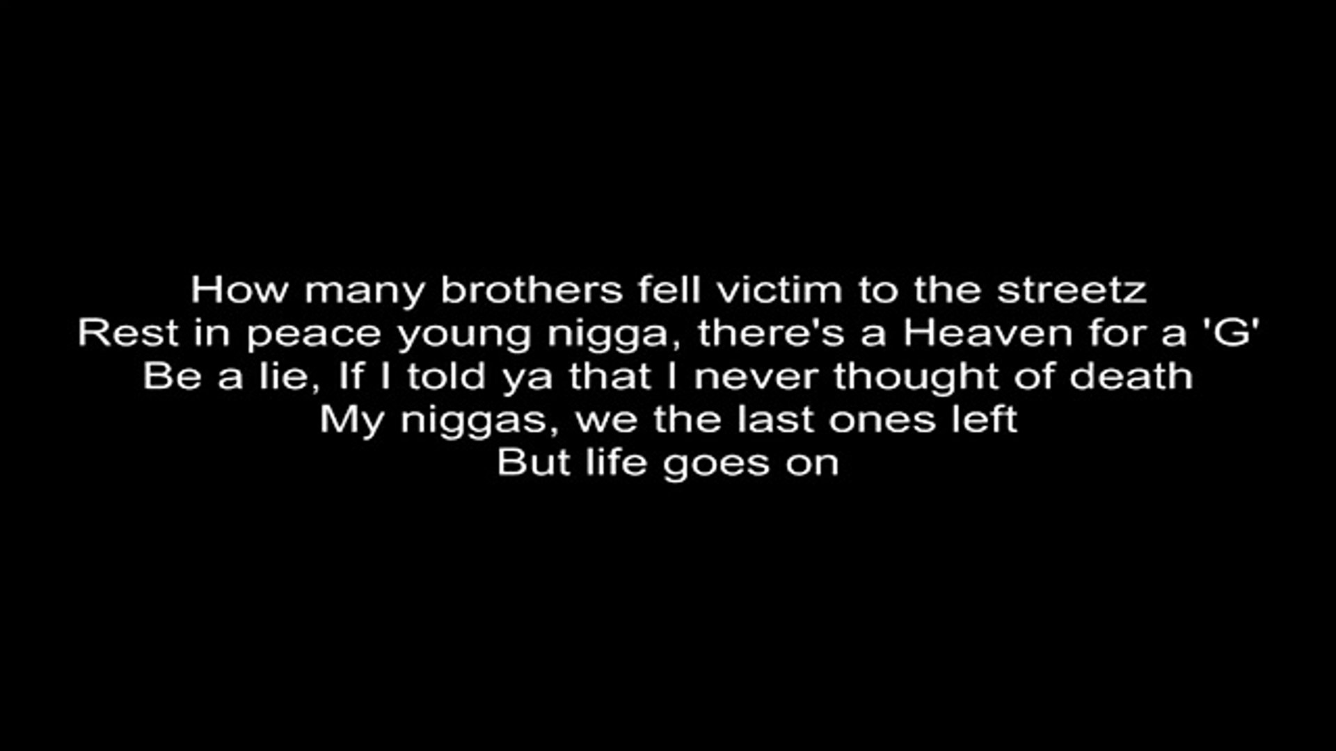 Tupac - Life goes on lyrics HD