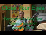 Close Your Eyes-nylon string fingerstyle jazz guitar with vocal
