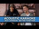 Jack Johnson - Better Together - ACOUSTIC KARAOKE by @JamesMaslow!