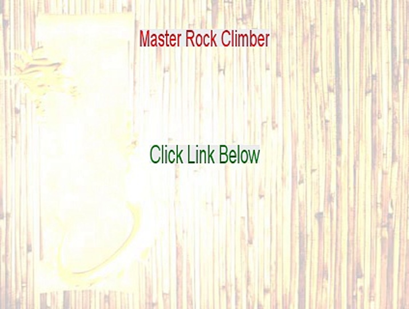 Master Rock Climber Free Review [Master Rock Climbermaster rock climber 2015]