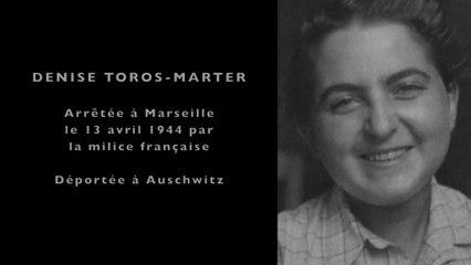 Témoignage de Denise Toros-Marter - Rescapée du camp d'Auschwitz-Birkenau