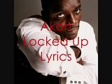 Akon-Locked Up Lyrics(1)