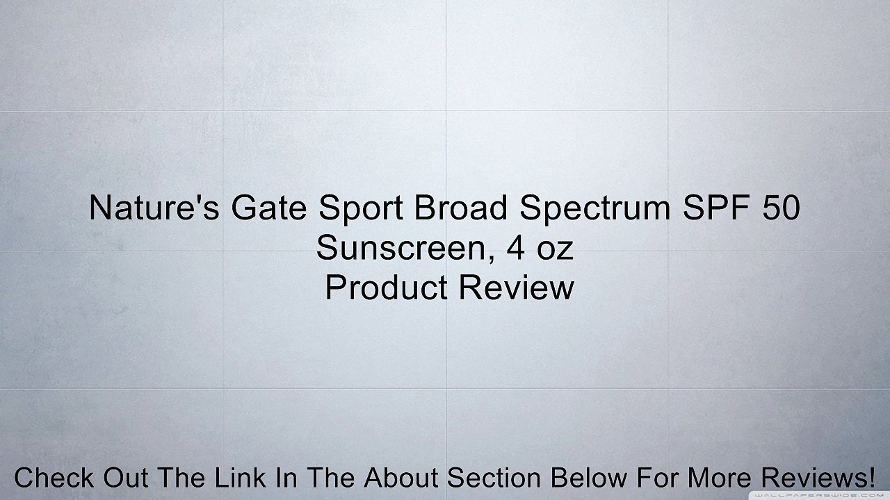 Nature's Gate Sport Broad Spectrum SPF 50 Sunscreen, 4 oz Review