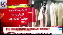 ALTAF BLAMES RAHEEL AND THREATENS RANGERS - Altaf BLAMING PAK ARMY