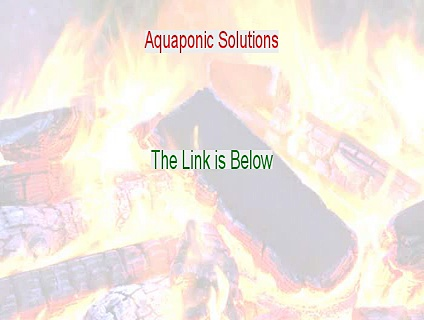 Aquaponic Solutions Reviewed (My Review 2015)