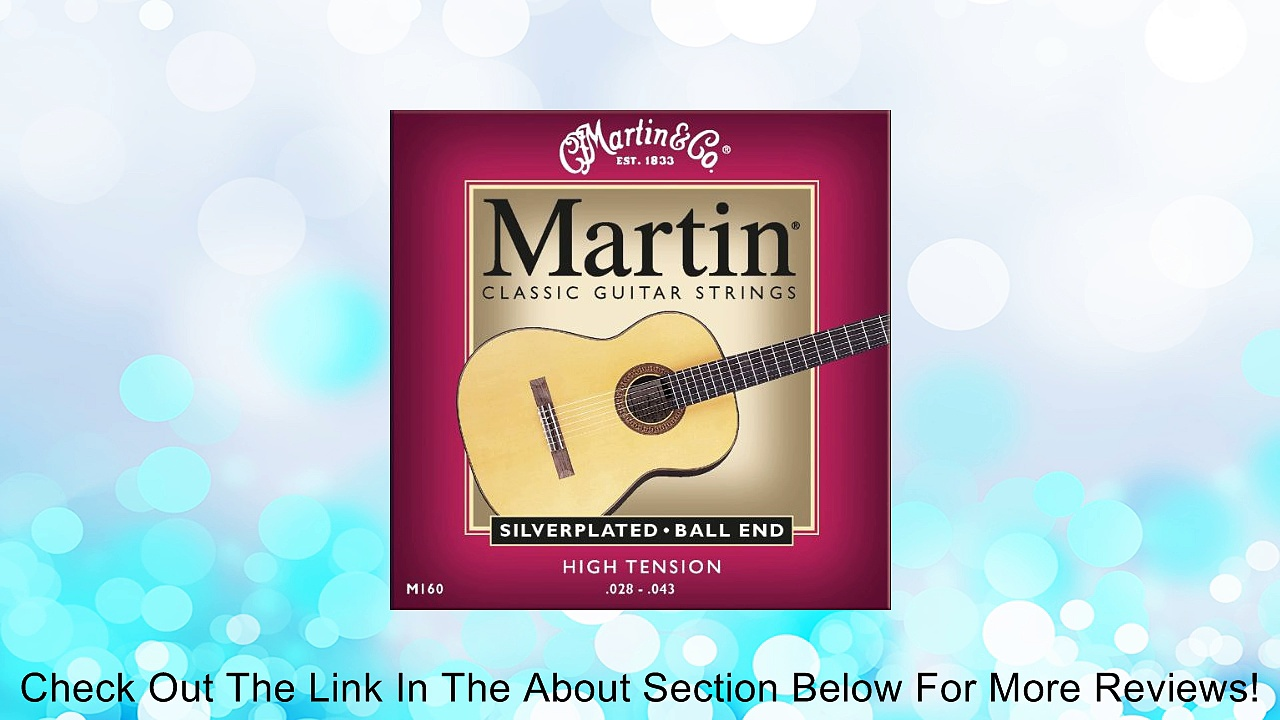 Martin M160 Silverplated Ball End Classical Guitar Strings, High Tension Review