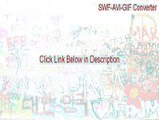 SWF-AVI-GIF Converter Crack [swf-avi-gif converter]