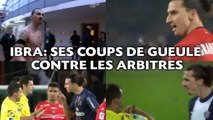 Zlatan Ibrahimovic Ses coups de gueule contre les arbitres