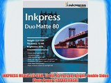 INKPRESS MEDIA 215 GSM 12 Mil 95 Percent Bright Double Sided Photo Paper (#PP80111450)