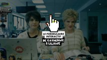 BETC, BETC Digital pour Canal + - télé, «Le formulaire interactif, avec Catherine et Liliane» - octobre 2014 - case study
