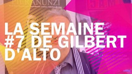 La Semaine #7 de Gilbert d'Alto pour le Jazzophone