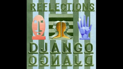 Django Django - Reflections (Official Audio)
