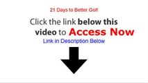 21 Days to Better Golf Free Review - 21 Days to Better Golf21 days to better golf