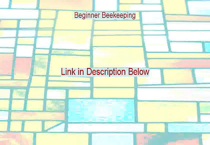 Beginner Beekeeping Download [Download Here 2015]