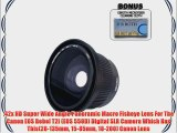 .42x HD Super Wide Angle Panoramic Macro Fisheye Lens For The Canon EOS Rebel T2i (EOS 550D)