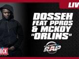 """Live - Dosseh """"Orlins"""""""