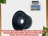 .42x HD Super Wide Angle Panoramic Macro Fisheye Lens For The Samsung HMX-H200 (H200SN) HMX-203