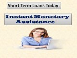 Short Term Loans Today- Easy Availability of Small Funds for Urgency Situations