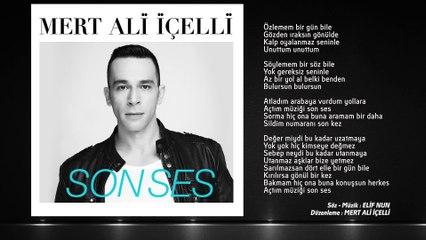 Mert Ali İçelli - Son Ses (Official Audio)