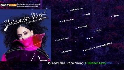 Yasemin Mori - Ellerimin Karası (Official Audio)