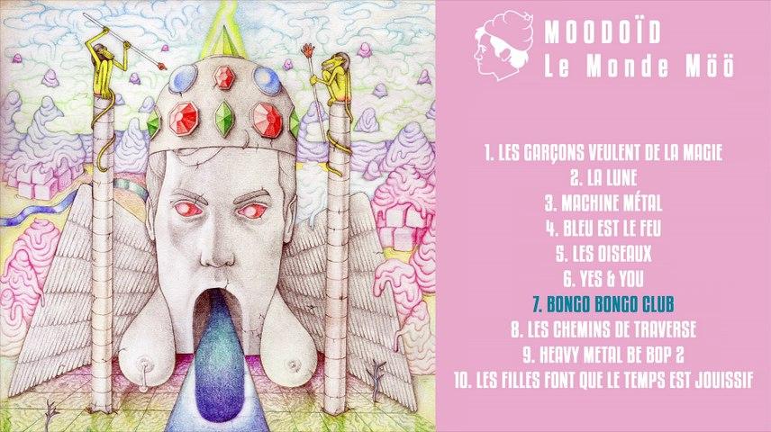 Moodoïd - Bongo bongo club (Official Audio)