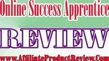 Online Success Apprentice Review-Online Success Apprentice Reviews-Online Success Apprentice