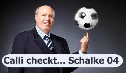 Calli zu Schalke: Stehen ordentlich da !